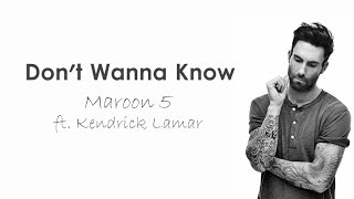 Don't Wanna Know - Maroon 5 ft  Kendrick Lamar (Lyrics)