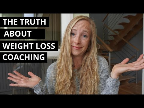 The Truth About Weight Loss Coaching - YouTube