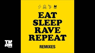 Fatboy Slim & Riva Starr feat. Beardyman - Eat Sleep Rave Repeat  (Uberjak'd Remix)