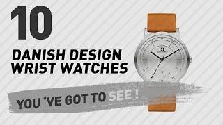 Danish Design Wrist Watches For Men // New & Popular 2017