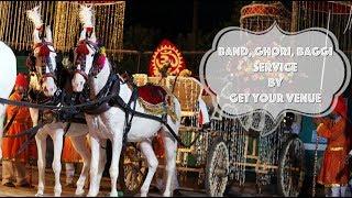 Wedding band in Delhi - Ghori & baggi providers in Delhi  | GetYourVenue