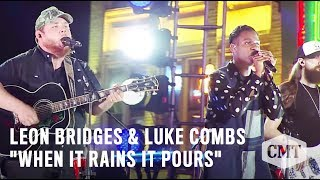 "CMT Crossroads: Leon Bridges And Luke Combs | ""When It Rains It Pours"" 