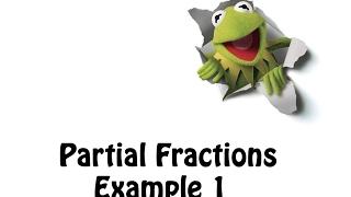 3-Partial Fractions Example 1 ...شرح كسور جزيئيه