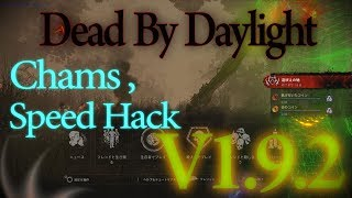 Dead By Daylight V1 9 3 Chams , Speedhack Hack for Free