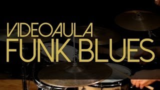 Como tocar funk blues na bateria - Blues Play Alongs