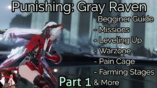 Punishing: Gray Raven Beginner Starting Guide Missions, Structures, Leveling Up, Warzone & More