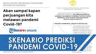 Alumni Matematika UI Ungkap Skenario Prediksi Pandemi Covid-19 Berakhir Berdasarkan Upaya Pemerintah