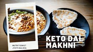 Keto Dal Makhni with Keto Garlic Naan (1st Anniversary Episode)