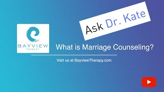 What is Marriage and Couples Counseling?