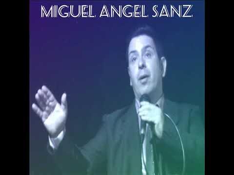 MIGUEL ANGEL SANZ