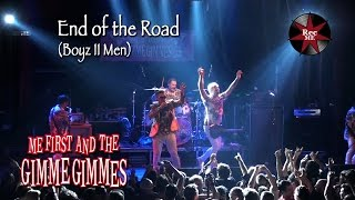 Me First and The Gimme Gimmes 'End of the Road' (Boyz II Men) @ Sala Apolo (10/02/2017) Barcelona