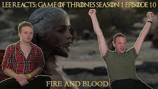 "Lee Reacts: Game of Thrones 1x10 ""Fire and Blood"" Reaction"