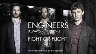 Engineers - Fight or Flight (from Always Returning)