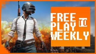Free to Play Weekly – PUBG Is Taking Over Gaming… Even In The Free To Play Realm! Ep 289