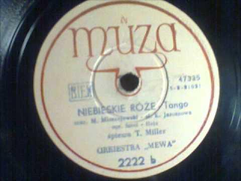 Tadeusz Miller - Niebieskie róże (Unikat :) !)