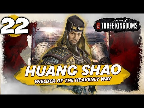 ASCENDED POWER! Total War: Three Kingdoms - Huang Shao - Romance Campaign #22