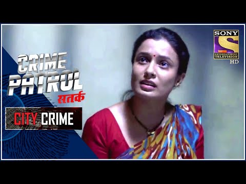 City Crime   Crime Patrol Satark - New Season   The Movement   Mumbai   Full Episode