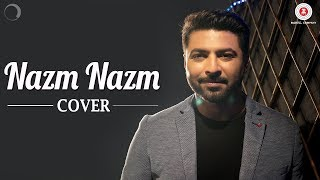 Nazm Nazm Cover  Bhaven Dhanak