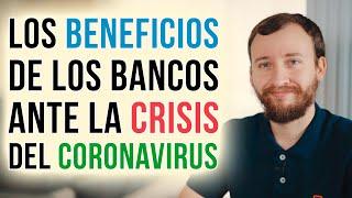 Video: Los Beneficios De Los Bancos Ante La Crisis