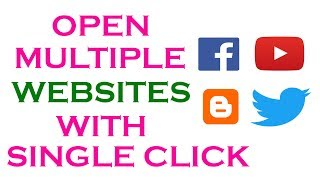 Open Multiple Websites With Single Click