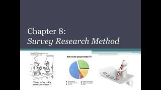 Chapter 8 Survey Methodology Part 1