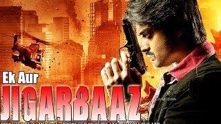 Ek Aur Jigarbaaz - South Indian Super Dubbed Action Film - Latest HD Movie 2016