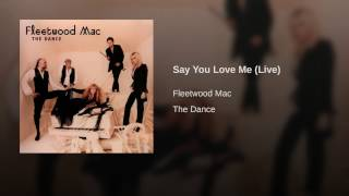 Say You Love Me (Live)
