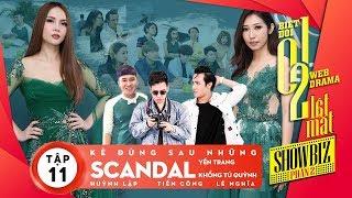 Biệt đội 1-0-2 : Lật Mặt Showbiz-Kẻ Đứng Sau Scandal (Tập 11)   Huỳnh Lập, Yến Trang, Khổng Tú Quỳnh