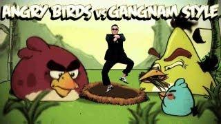 ANGRY BIRDS VS GANGNAM STYLE PARODY VIDEO