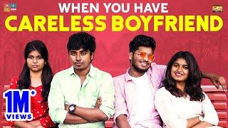 When You Have Careless Boyfriend || Narikootam || Tamada Media