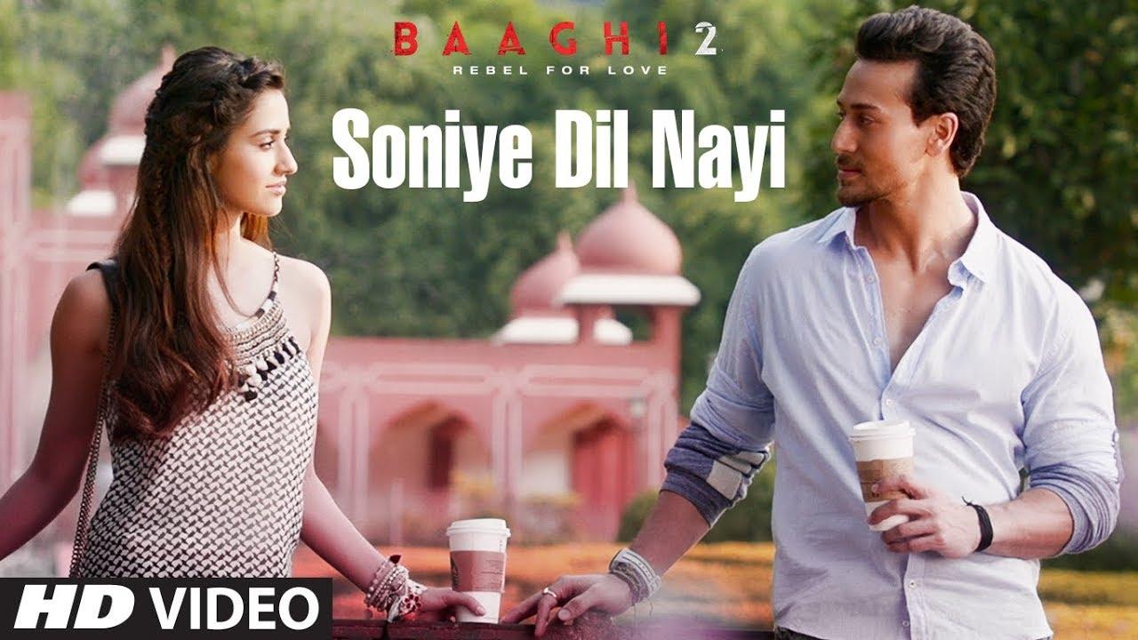 Soniye Dil Nayi Song Lyrics - Baaghi 2 [Tiger Shroff - Disha Patani]