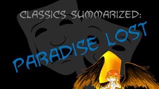 Classics Summarized: Paradise Lost