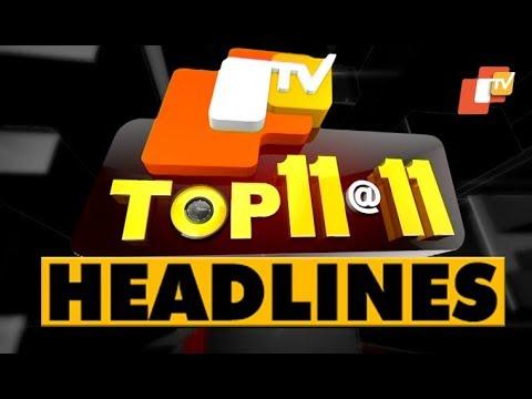 11 PM Headlines 24 August 2019 OdishaTV