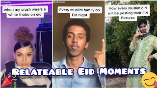 Relateable Eid Tiktoks|| Part 1