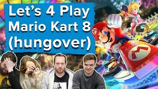 Let's Four-Play Mario Kart 8 Deluxe (hungover) - Mario Kart 8 Deluxe gameplay