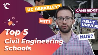Top 5 Civil Engineering Schools In The World
