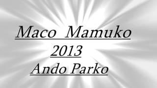 Maco Mamuko 2013