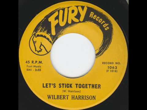Let's Stick Together (1962) (Song) by Wilbert Harrison