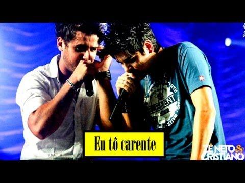 Eu Tô Carente - Zé Neto e Cristiano