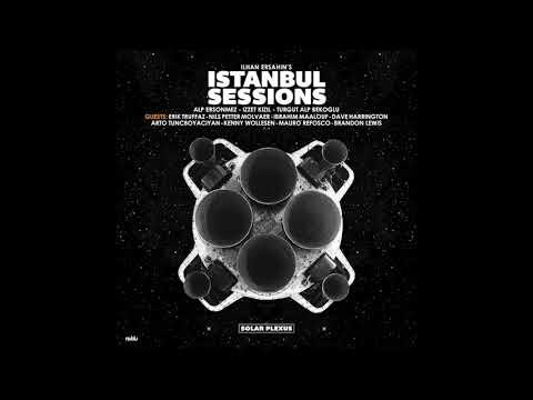 Ilhan Ersahin's Istanbul Sessions - Infinite Gathering online metal music video by İLHAN ERŞAHIN