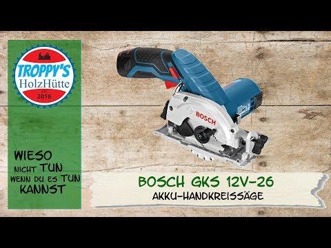 Bosch GKS 12V 26/Akkukreissäge/Testbericht