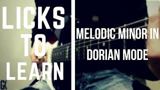 Licks To Learn – Melodic Minor in Dorian Mode (Tom Quayle Style)