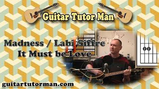 It must Be Love - Madness / Labi Siffre - Acoustic Guitar Lesson