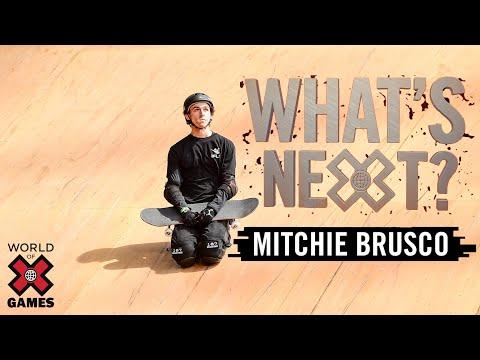MITCHIE BRUSCO: What's Next? | X Games