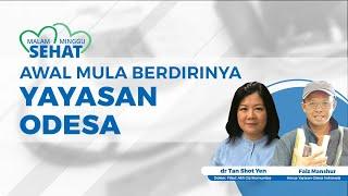 Awal Mula Berdirinya Yayasan Odesa Indonesia