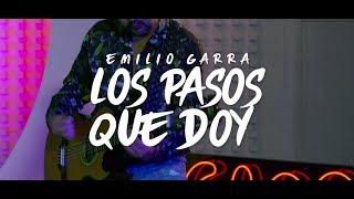 Emilio Garra (Los Pasos Que Doy) Regulo Caro (Lyric Video)