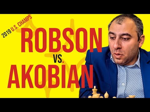 2019 U.S. Champs: Robson vs. Akobian   Grandmaster's Choice - GM Varuzhan Akobian