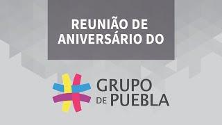 AOVIVO | Reunião de aniversário do Grupo de Puebla