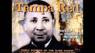 Tampa Red - Seminole Blues