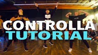 """CONTROLLA"" - Drake Dance TUTORIAL | @MattSteffanina Choreography | DANCE TUTORIALS LIVE"